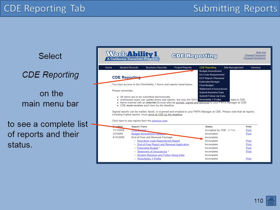 CDE Reporting Tab Submitting Reports Select CDE Reporting on the