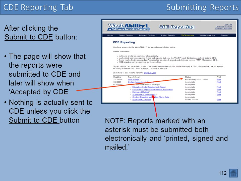 CDE Reporting Tab Submitting Reports After clicking the