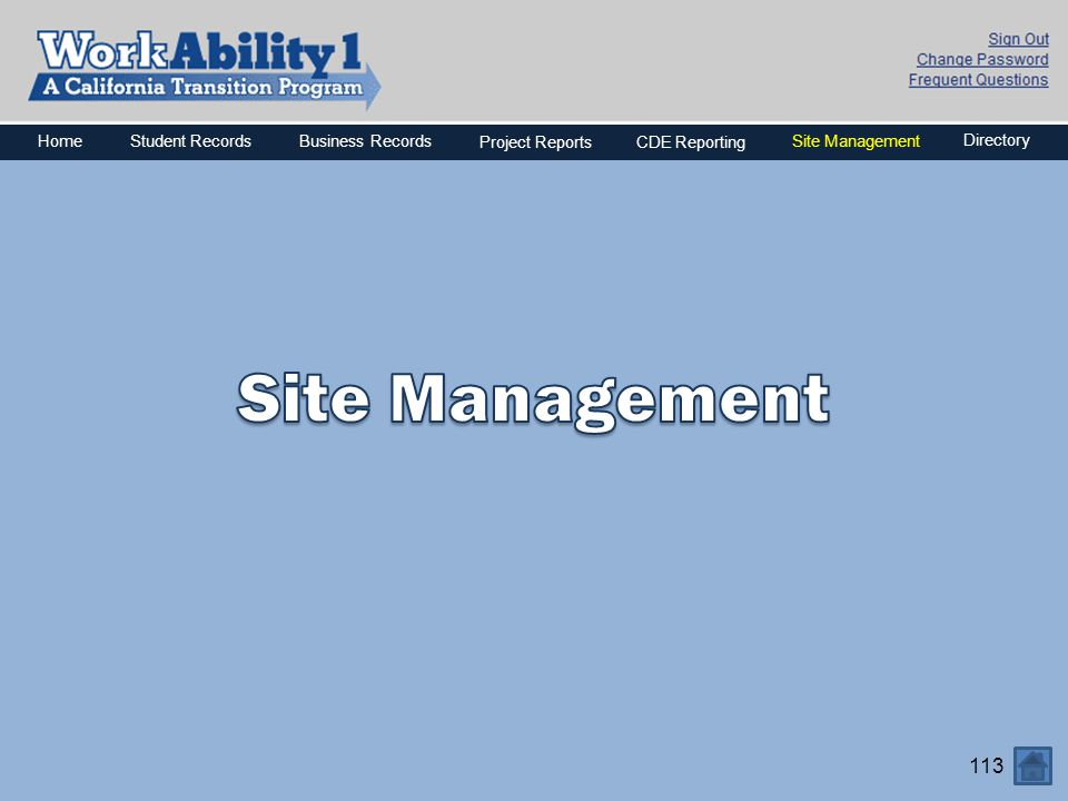 Site Management Home Business Records Project Reports CDE Reporting