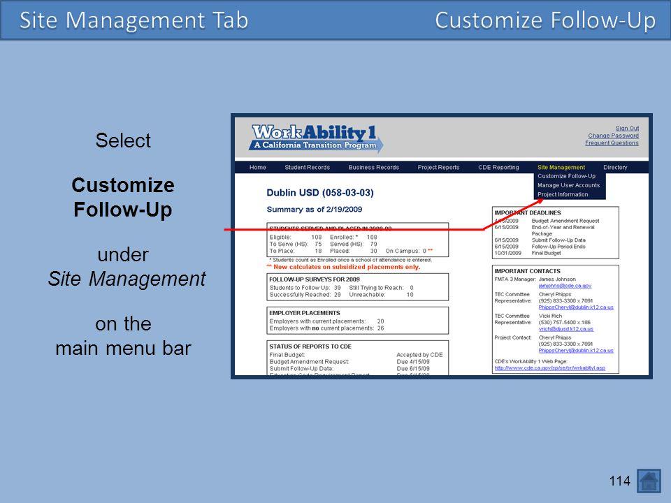 Site Management Tab Customize Follow-Up Select Customize Follow-Up