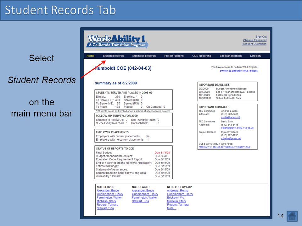 Student Records Tab Select Student Records on the main menu bar