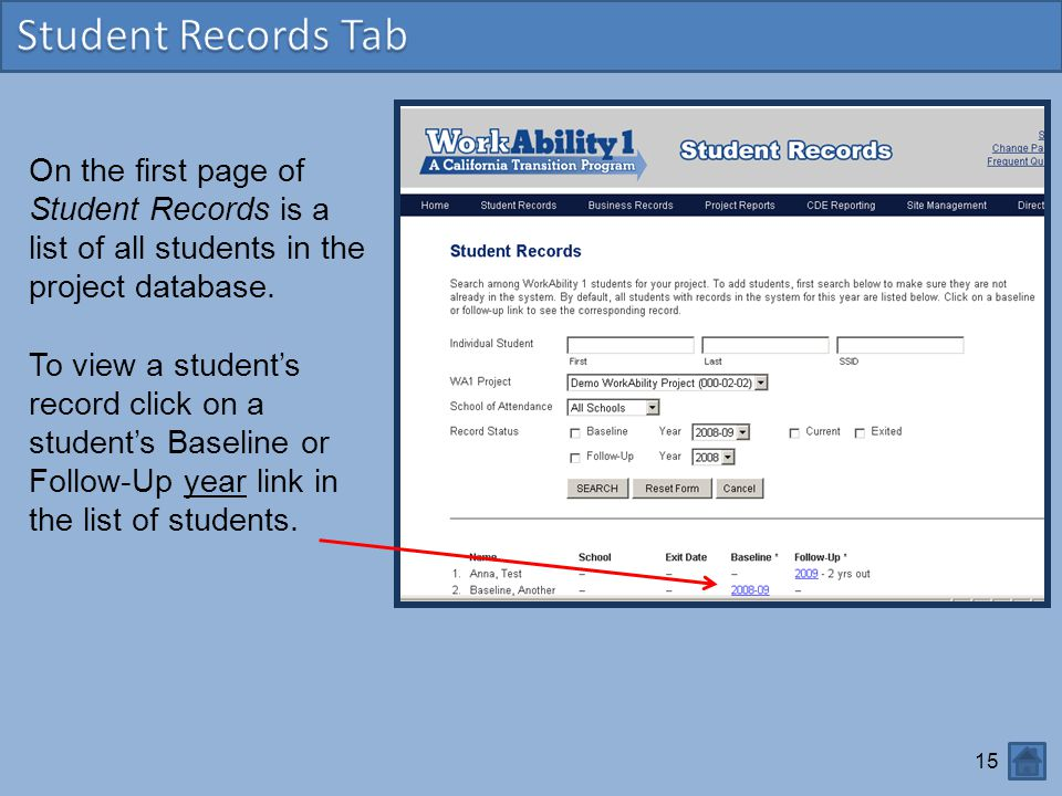 Student Records Tab On the first page of Student Records is a list of all students in the project database.
