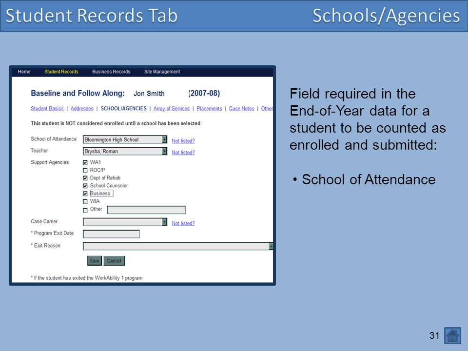Student Records Tab Schools/Agencies Field required in the