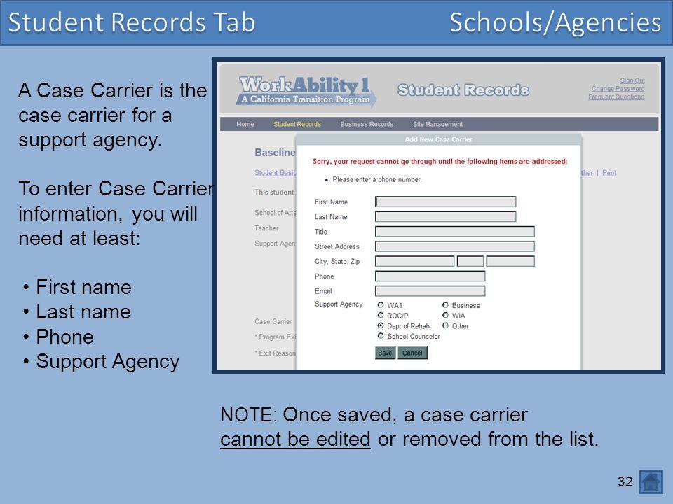 Student Records Tab Schools/Agencies
