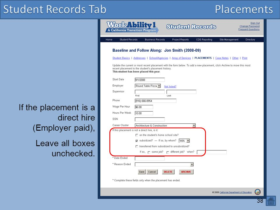 Student Records Tab Placements If the placement is a direct hire