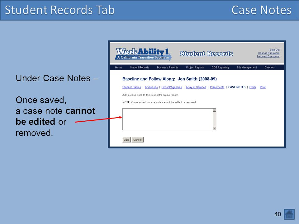 Student Records Tab Case Notes Under Case Notes – Once saved,