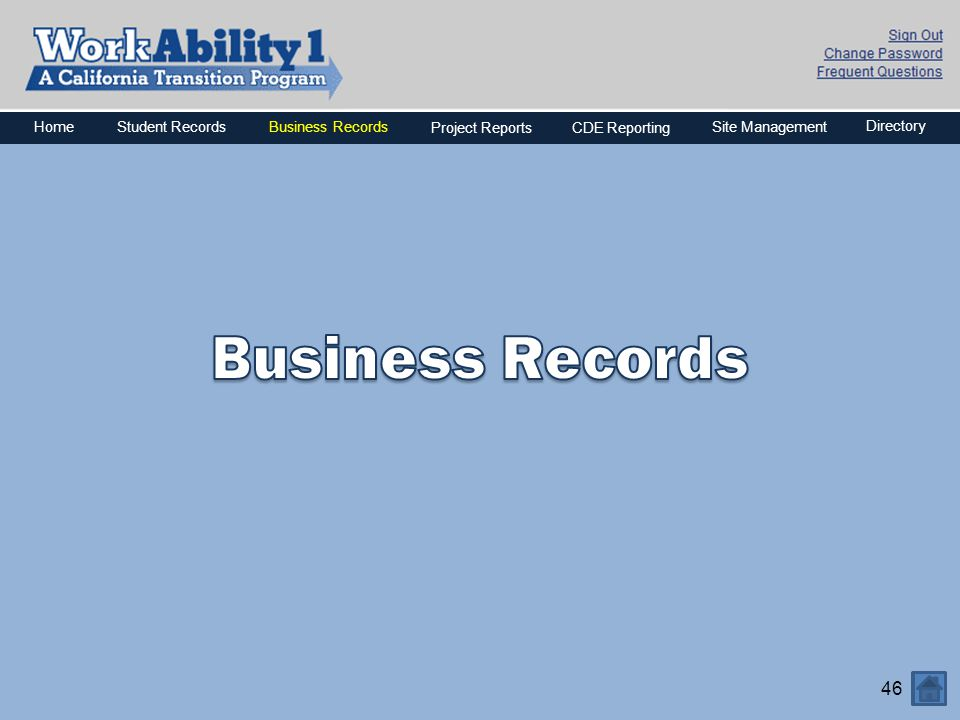 Business Records Home Business Records Project Reports CDE Reporting