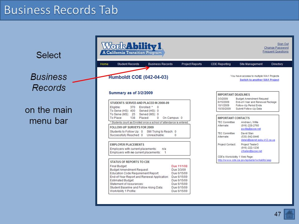 Business Records Tab Select Business Records on the main menu bar