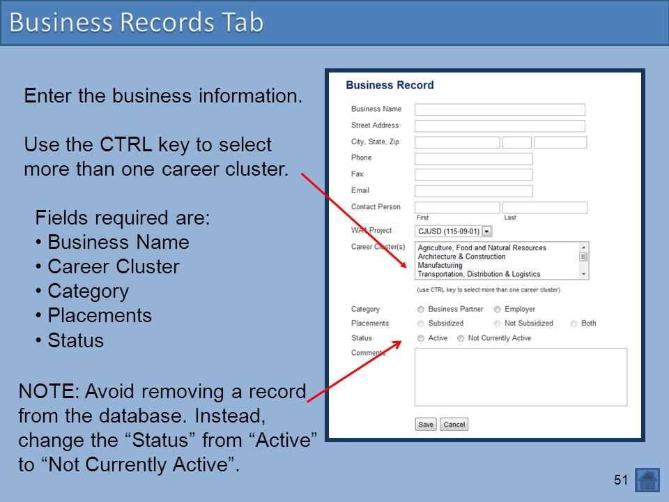 Business Records Tab Enter the business information.