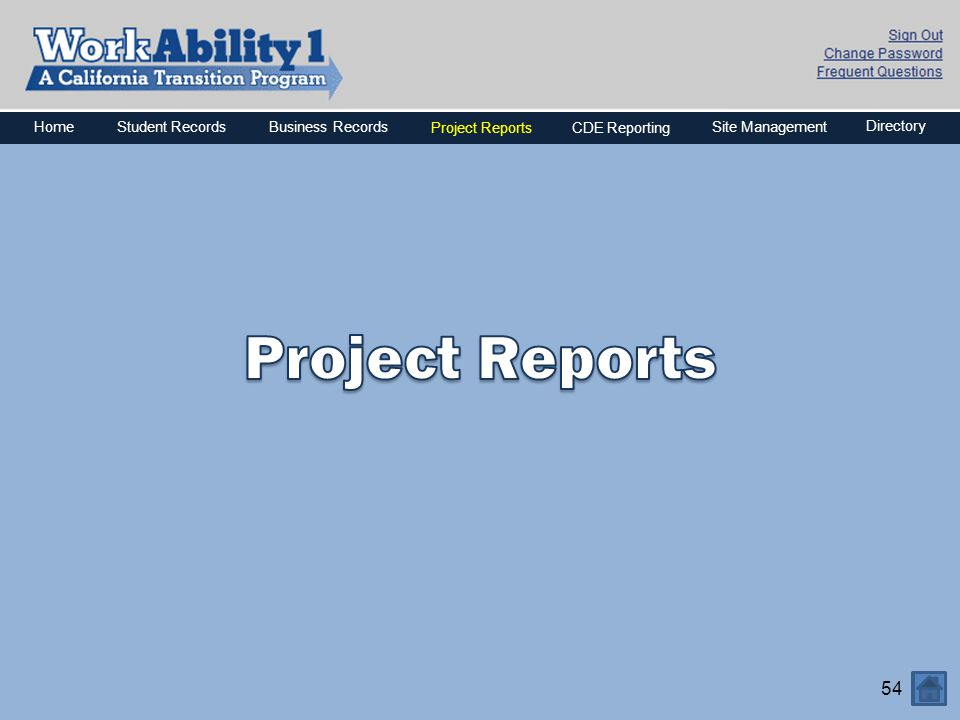 Project Reports Home Business Records Project Reports CDE Reporting