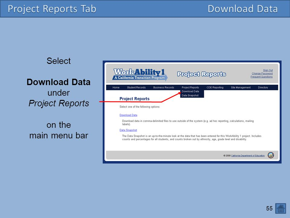 Project Reports Tab Download Data Select Download Data under