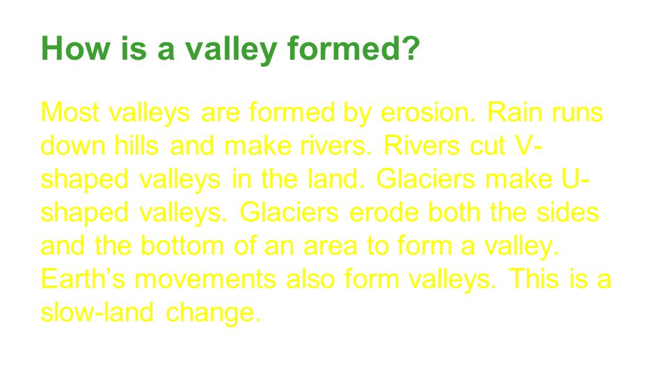 How is a valley formed