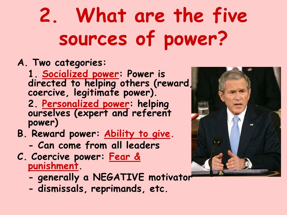 2. What are the five sources of power