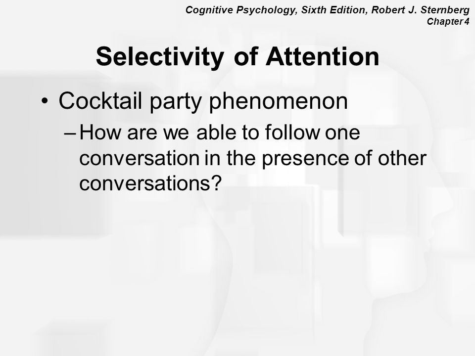 Selectivity of Attention