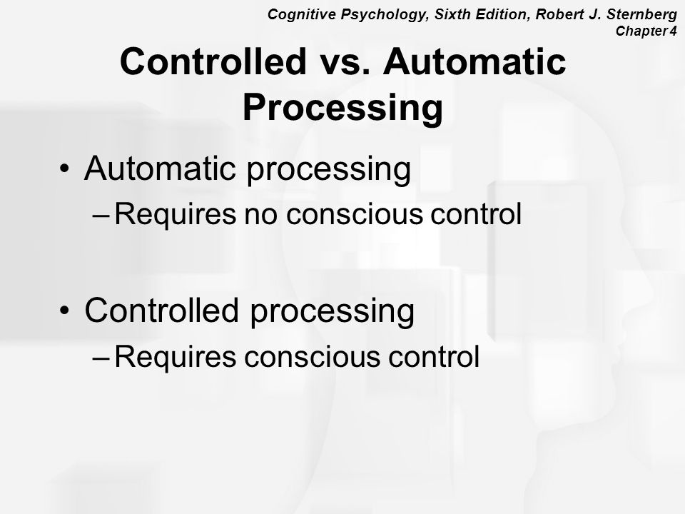Controlled vs. Automatic Processing