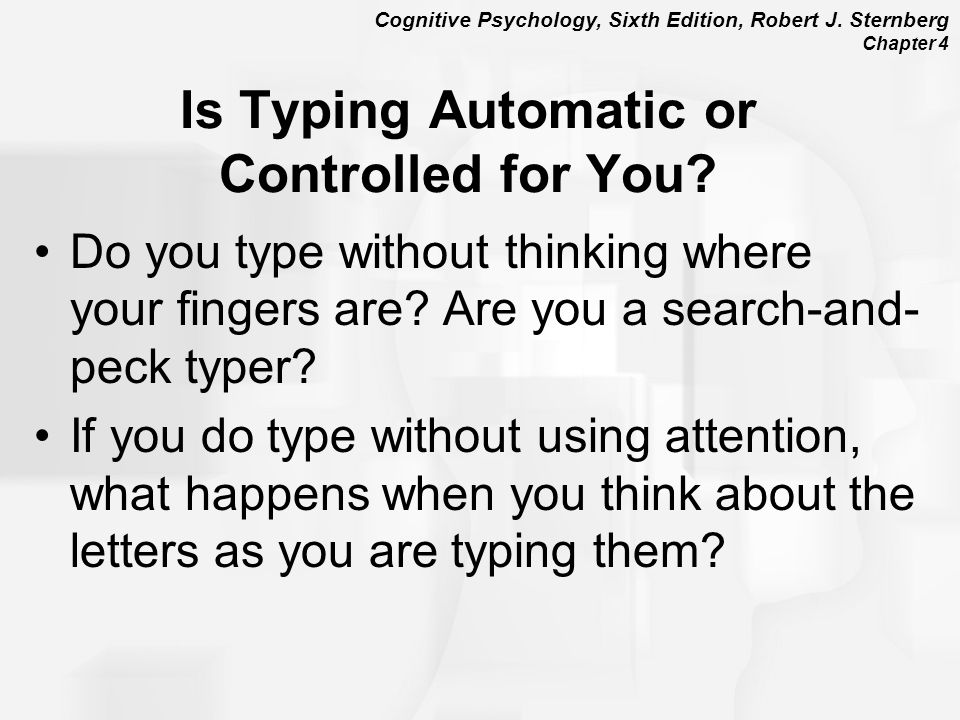 Is Typing Automatic or Controlled for You