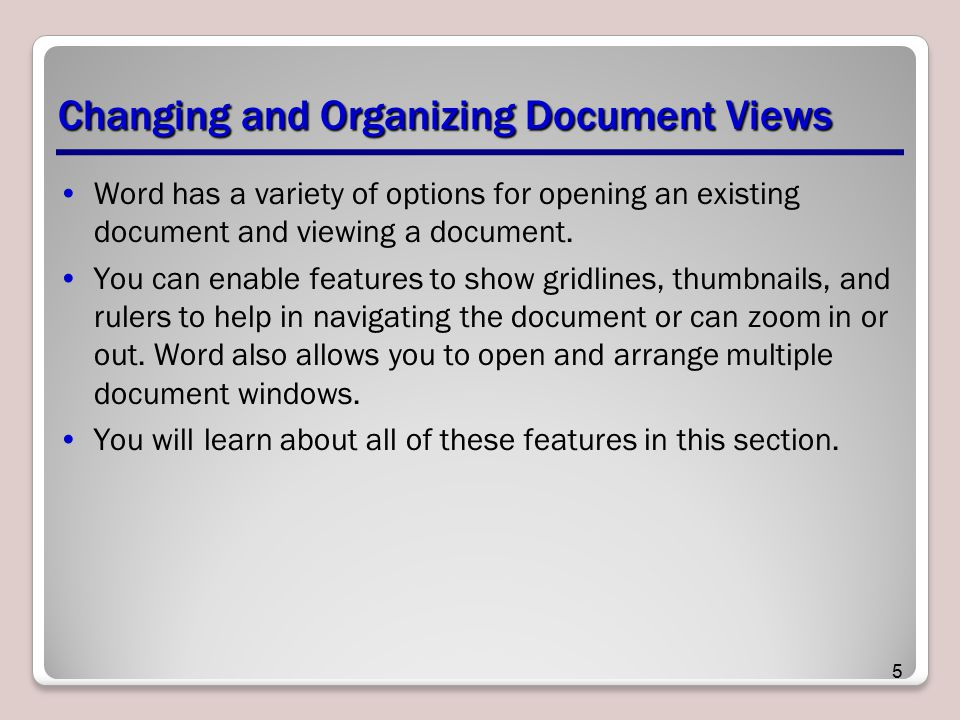 Changing and Organizing Document Views