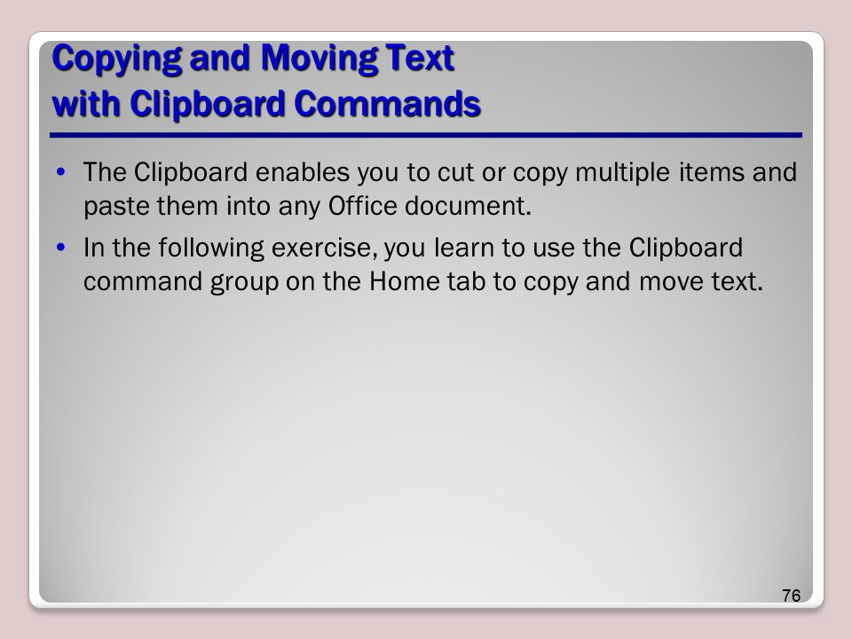 Copying and Moving Text with Clipboard Commands