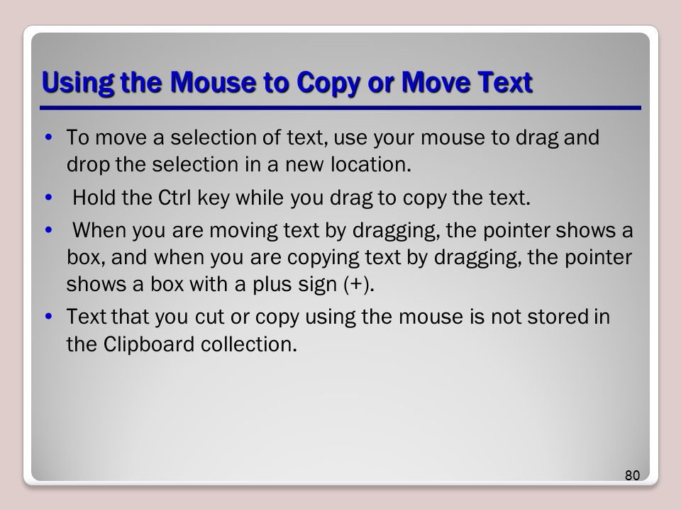 Using the Mouse to Copy or Move Text