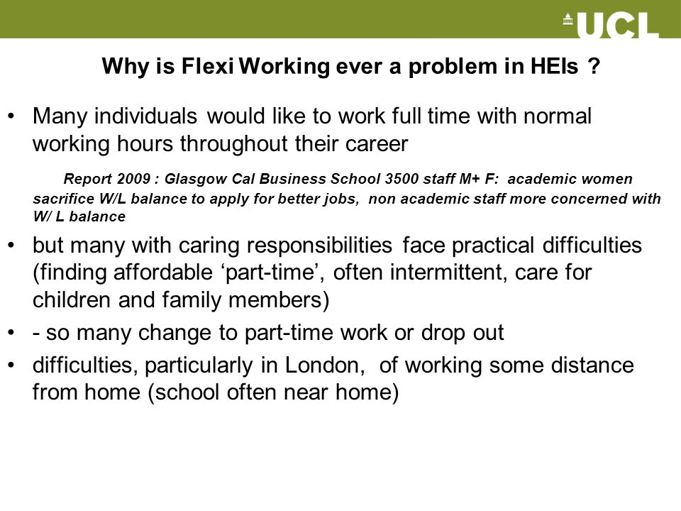 Why is Flexi Working ever a problem in HEIs