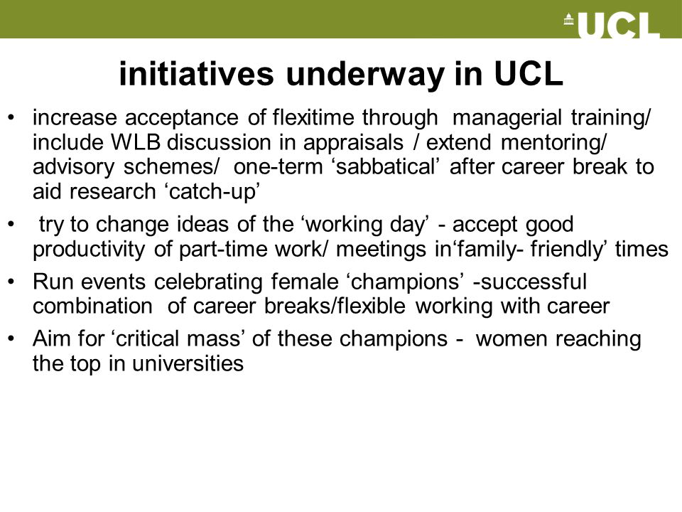 initiatives underway in UCL