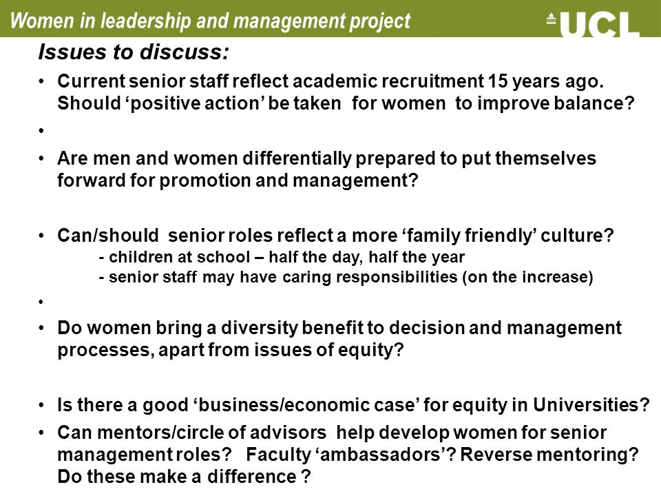 Women in leadership and management project Issues to discuss: