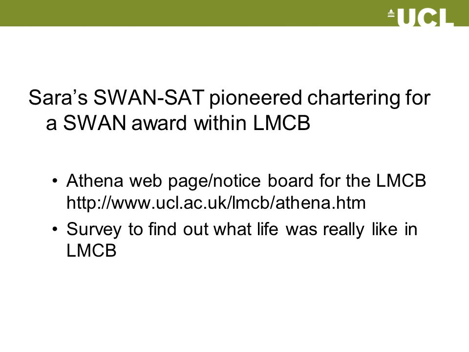 Sara's SWAN-SAT pioneered chartering for a SWAN award within LMCB
