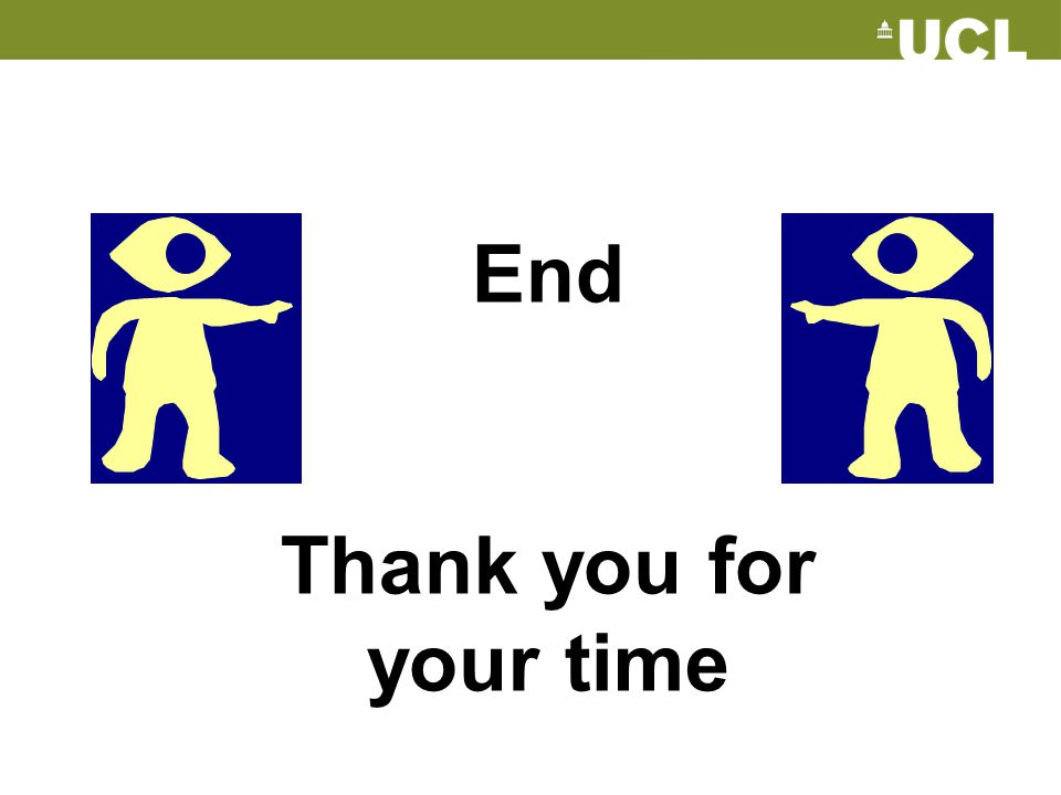 End Thank you for your time