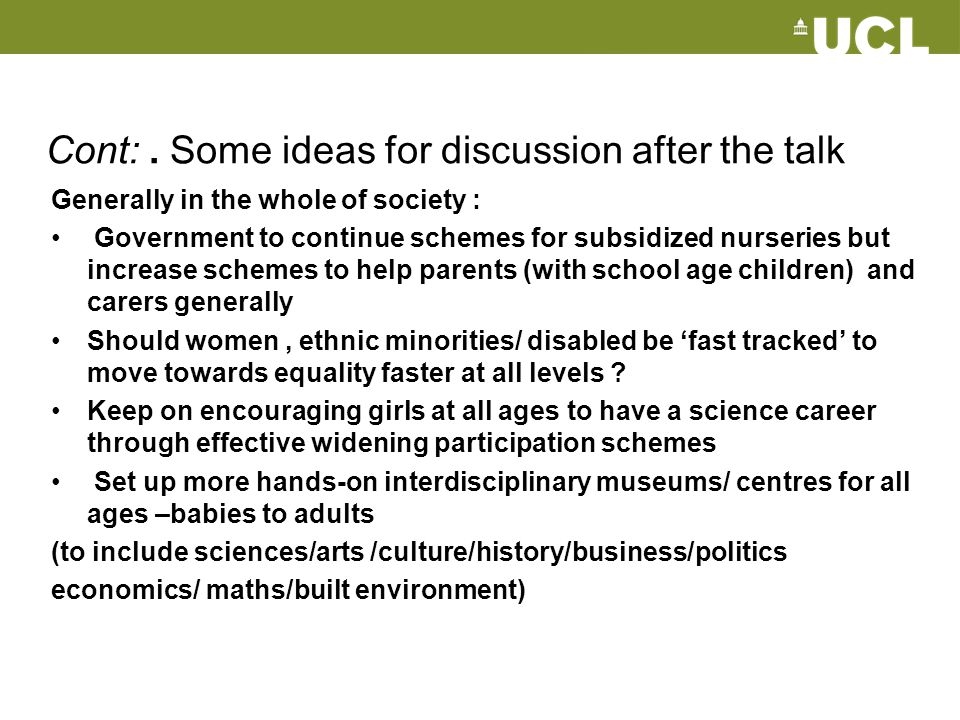 Cont: . Some ideas for discussion after the talk