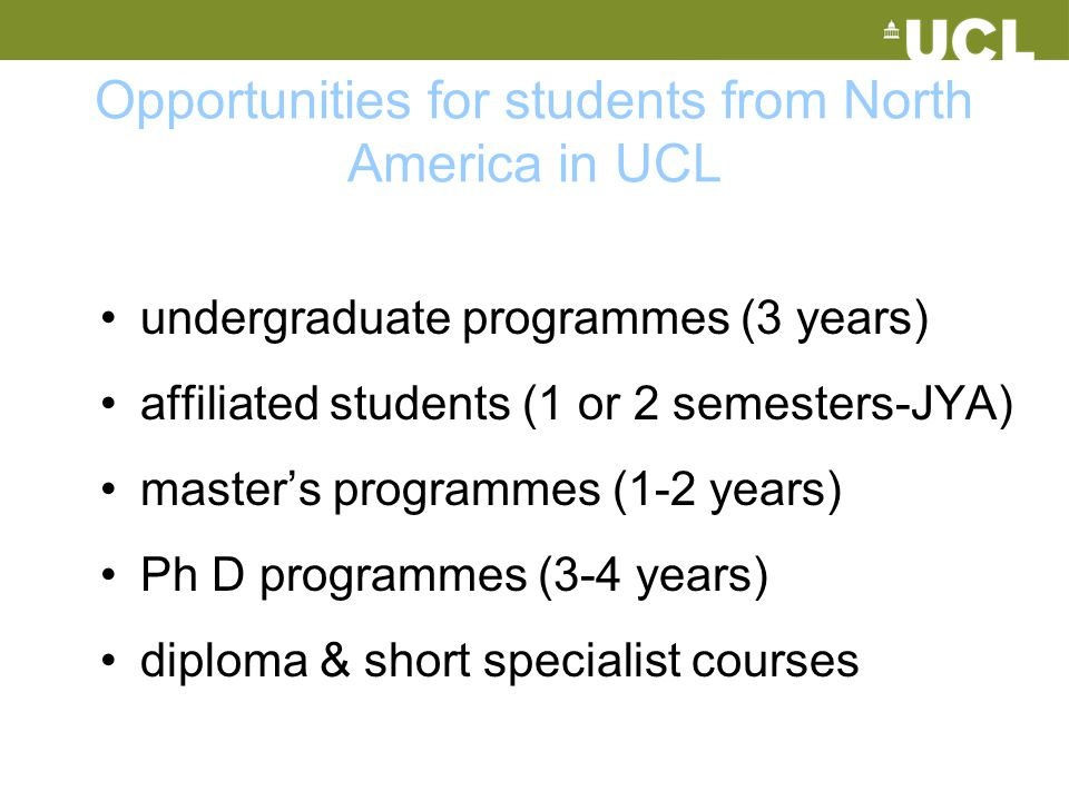 Opportunities for students from North America in UCL