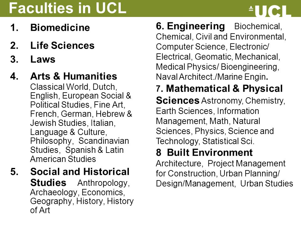Faculties in UCL Biomedicine Life Sciences Laws