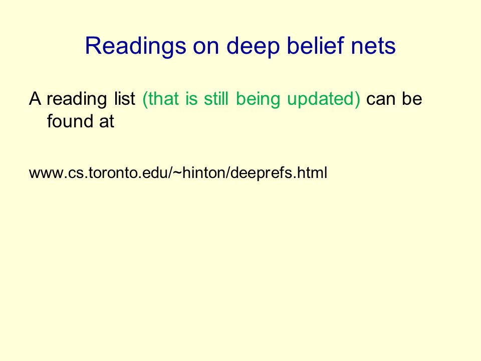 Readings on deep belief nets