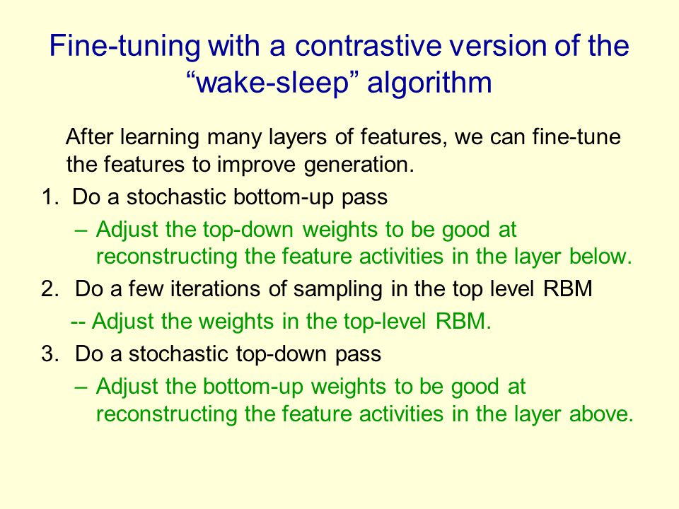 Fine-tuning with a contrastive version of the wake-sleep algorithm