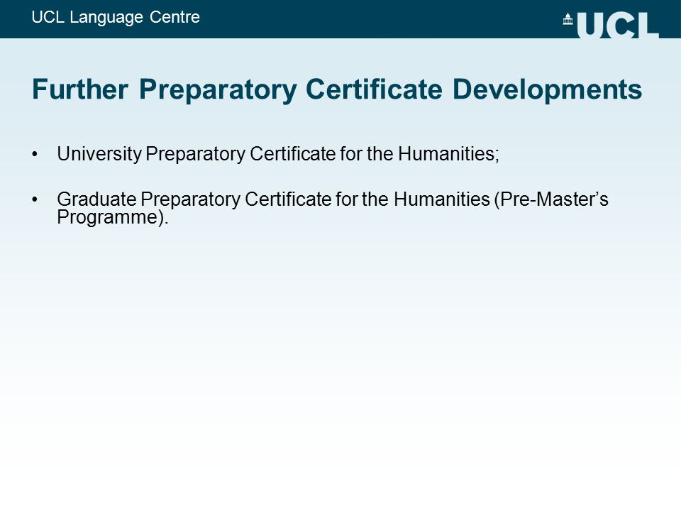Further Preparatory Certificate Developments