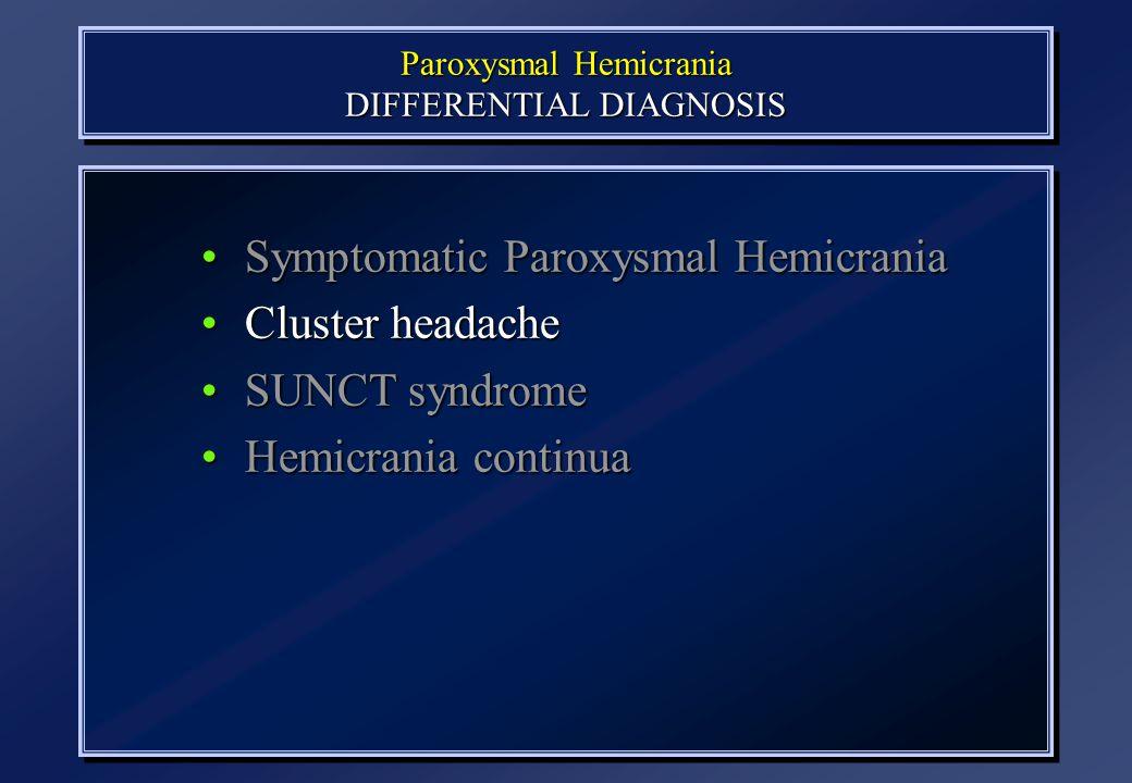 Paroxysmal Hemicrania DIFFERENTIAL DIAGNOSIS
