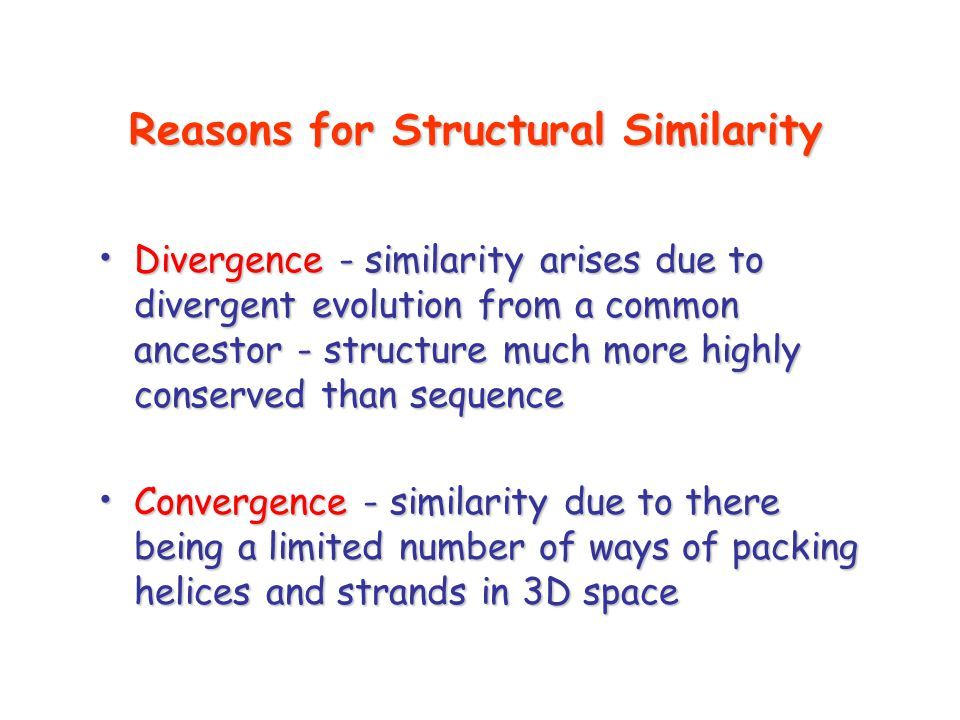 Reasons for Structural Similarity