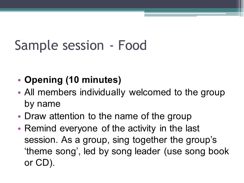 Sample session - Food Opening (10 minutes)