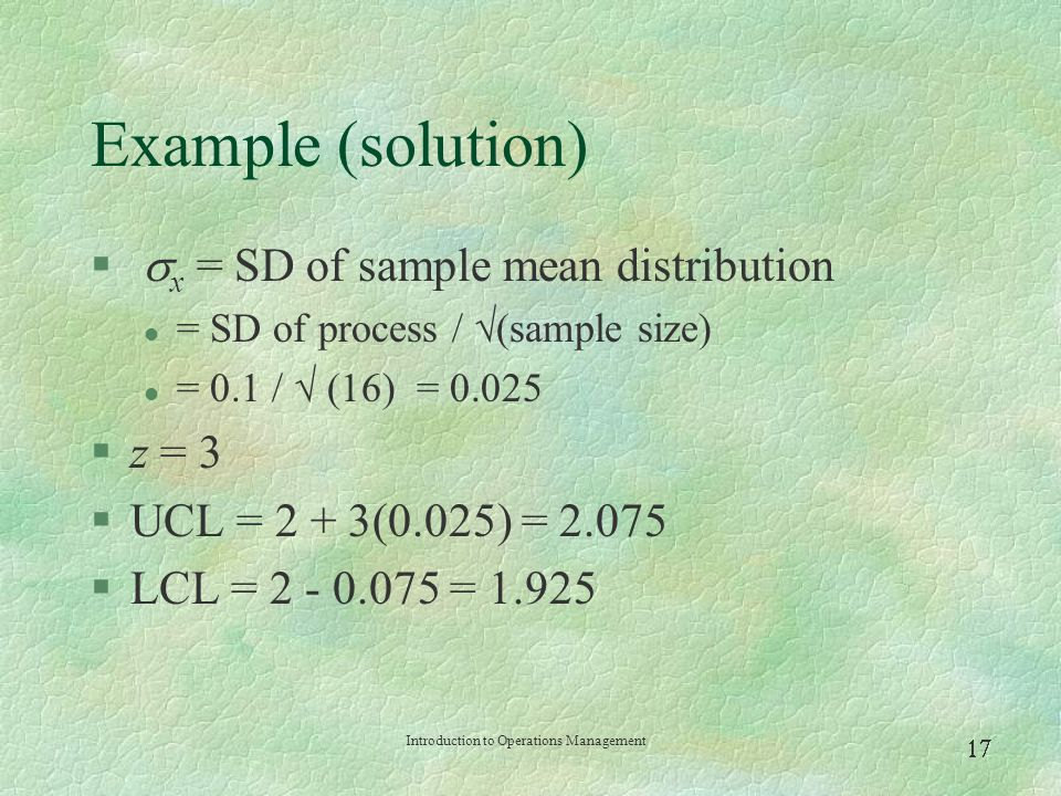 Example (solution) x = SD of sample mean distribution z = 3
