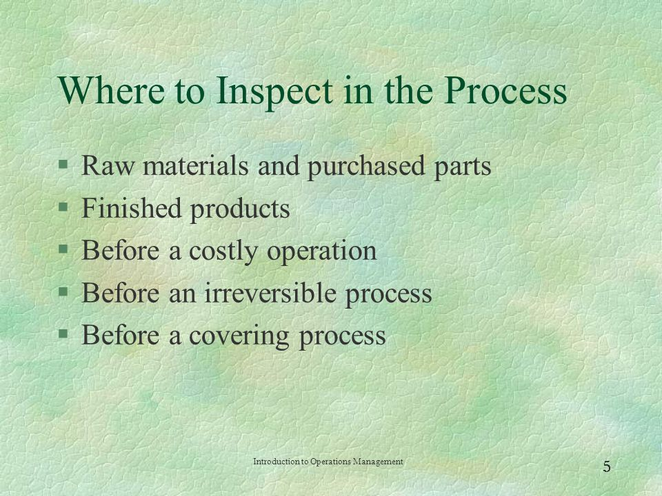 Where to Inspect in the Process