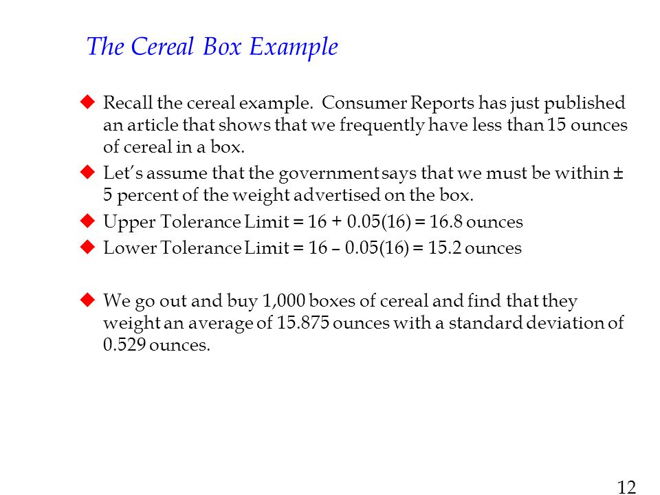 The Cereal Box Example