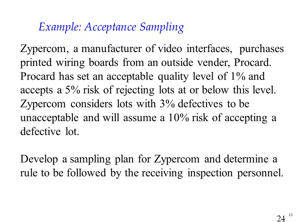 Example: Acceptance Sampling