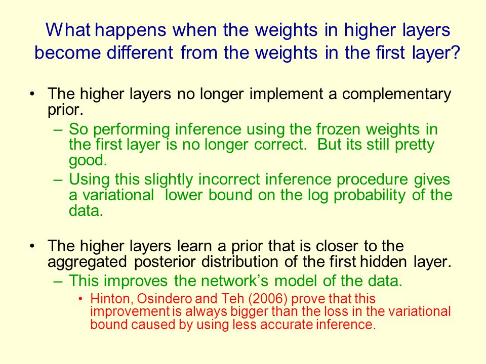 What happens when the weights in higher layers become different from the weights in the first layer