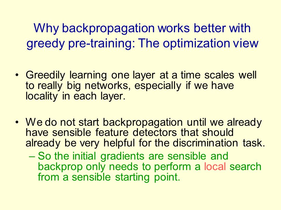Why backpropagation works better with greedy pre-training: The optimization view