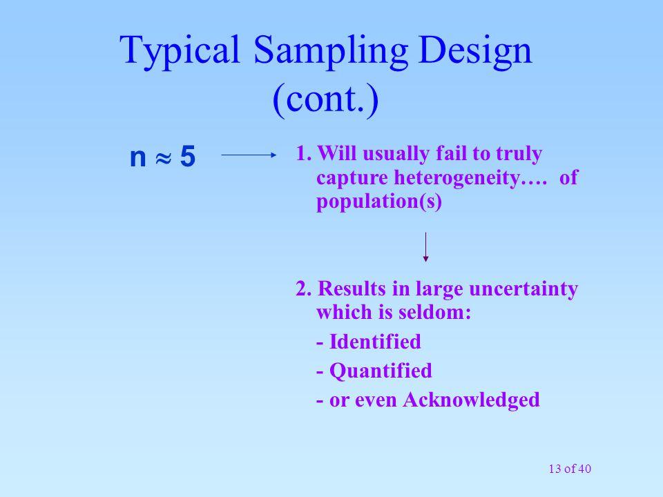 Typical Sampling Design (cont.)