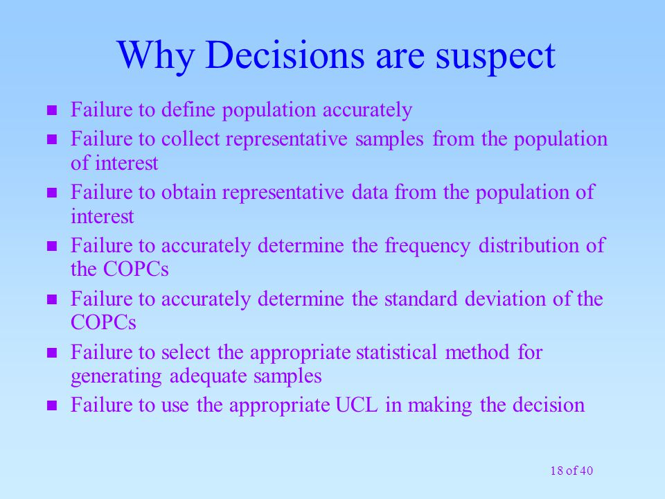 Why Decisions are suspect