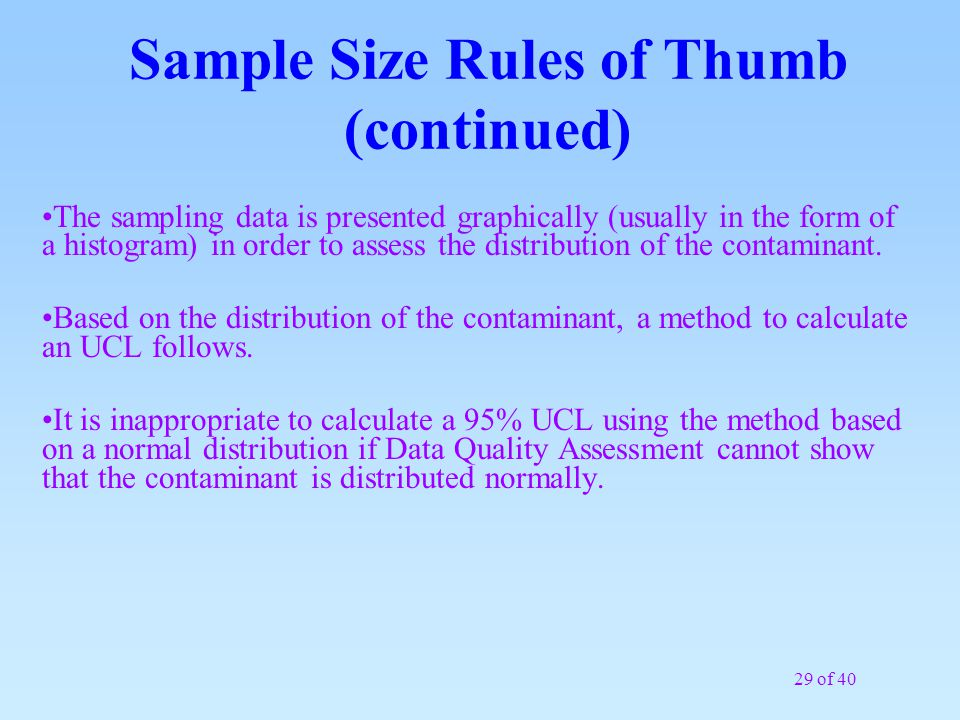 Sample Size Rules of Thumb (continued)