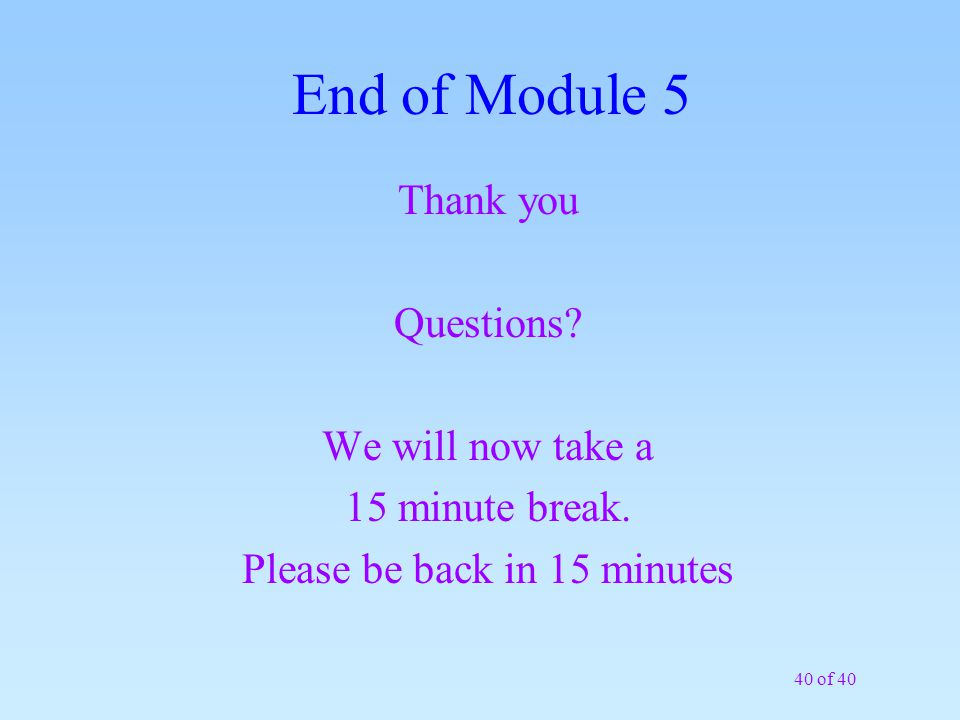 Please be back in 15 minutes