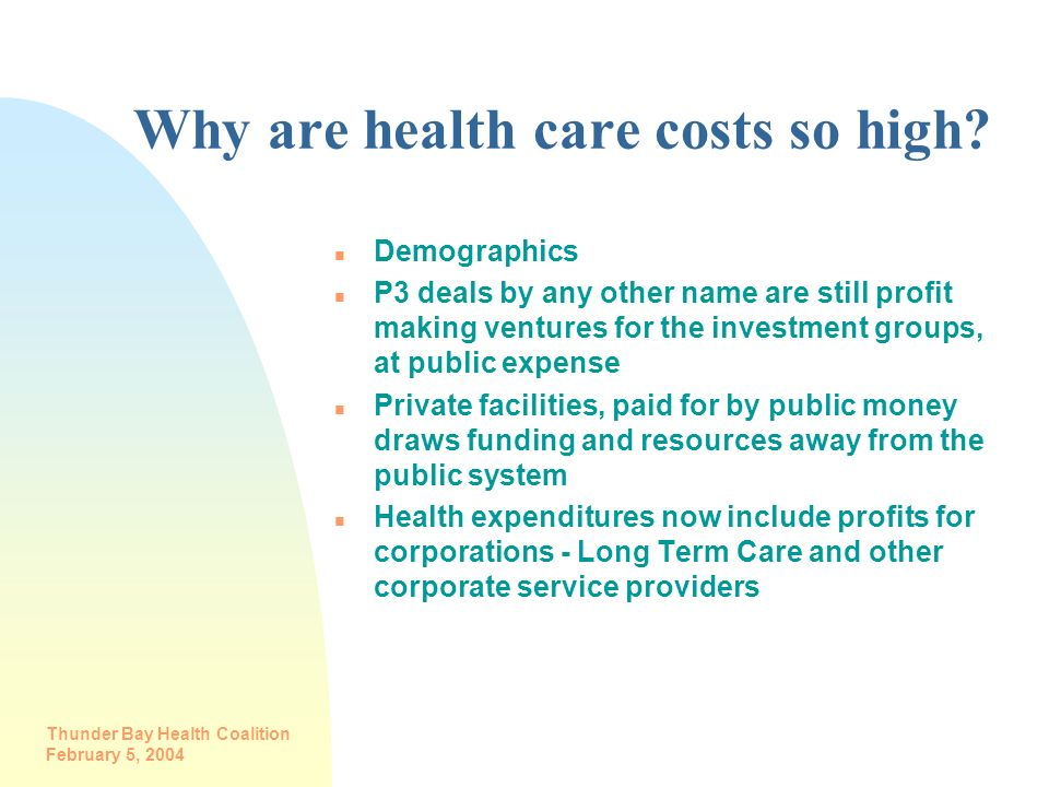 Why are health care costs so high