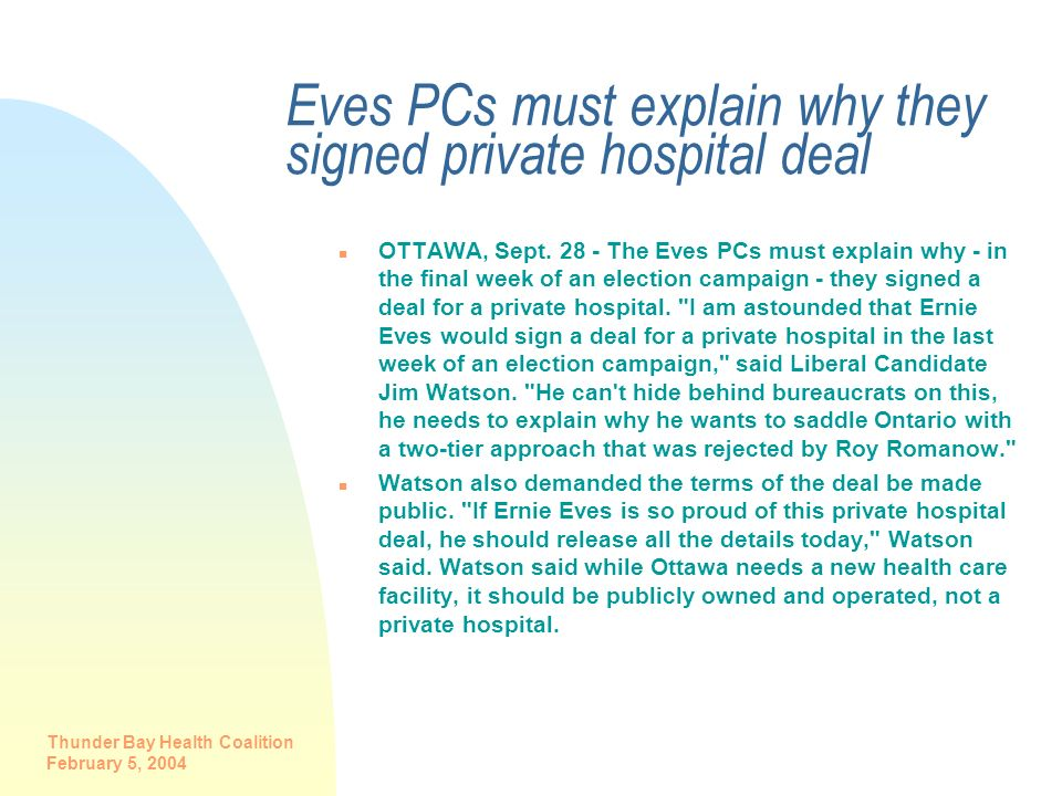 Eves PCs must explain why they signed private hospital deal