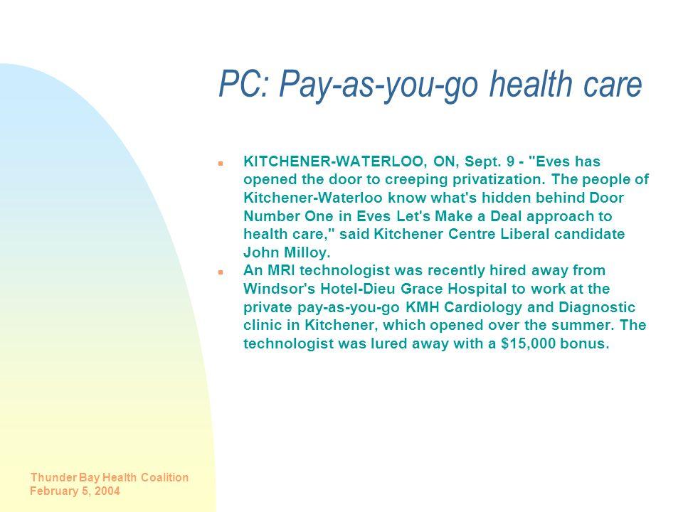 PC: Pay-as-you-go health care